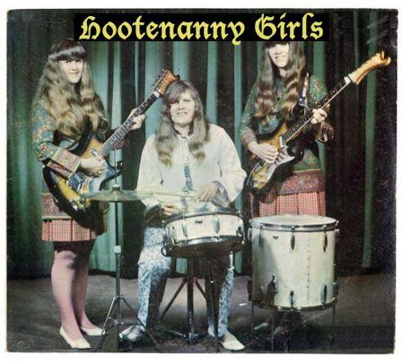Hootenanny Girls !!!