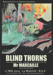 Blind Thorns + M. Marcaille